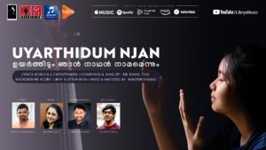 Uyarthidum Njan Libnys Music