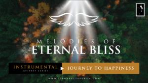 Melodies-Of-Eternal-Bliss-Instrumental-LibnyKattapuram-JourneytoHappiness